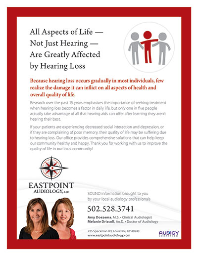 All Aspects of Life - Not Just Hearing - Are Greatly Affected by Hearing Loss - Newsletter